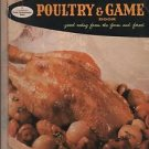Good Housekeeping's Poultry & Game Book Good Eating From the Farm and Forest