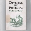 Divitiae Et Potestas Wealth and Power by J. Forde 1997