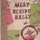 Vintage Meat Recipe Rally Cookbook National Live Stock and Meat Board
