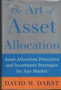 The Art of Asset Allocation 2003 Darst Principles Investment Strategies Market