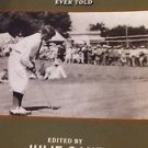 The Best Golf Stories Ever Told by Julie Ganz Paperback Book (English)