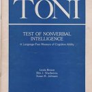 TONI Test of Nonverbal Intelligence Language Free Measure of Cognitive Ability