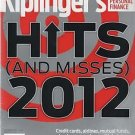 Kiplinger's Hits (And Misses) 2012/December 2012/100 Best Values/Private College