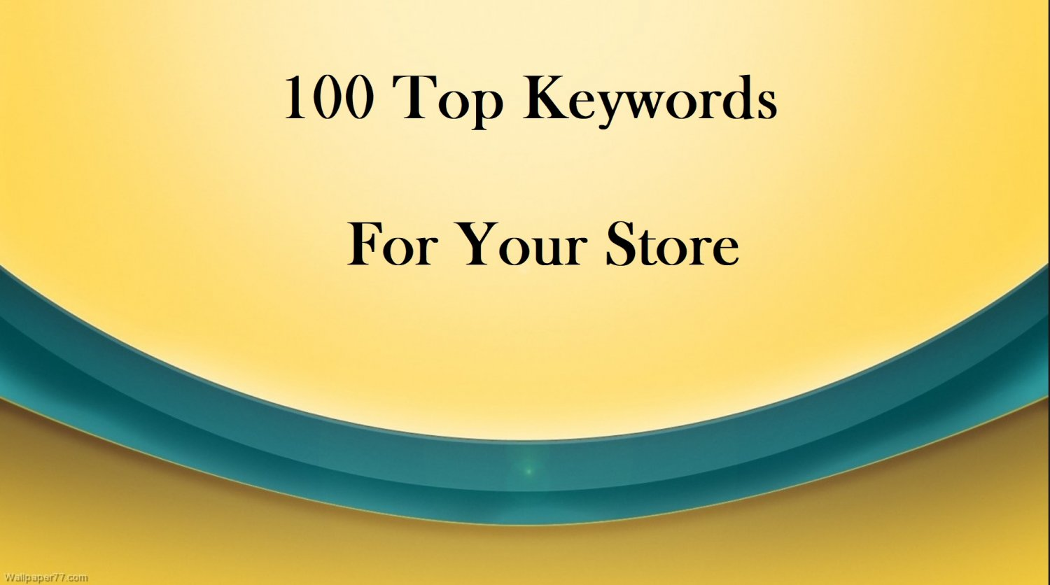 100 Keyword Research For Your Store