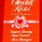Chocolate Kisses - M.Brownley,R. Cantrell, A.Harrington,S.Rich