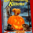 Bewitching Kittens - J.Bennett, P.Bray,C.Clare