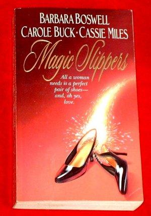 Magic Slipper - B. Boswell, C Buck, C. Miles