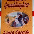 MADRILENE'S GRANDDAUGHTER by Laura Cassidy