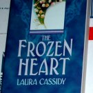 THE FROZEN HEART by Laura Cassidy