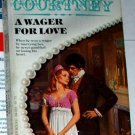 A WAGER FOR LOVE by Caroline Courtney