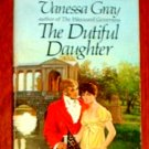 THE DUTIFUL DAUGHTER by Vanessa Gray