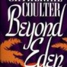 BEYOND EDEN by Catherine Coulter