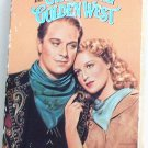 The Girl of the Golden West (VHS) - Jeanette MacDonald, Nelson Eddy