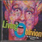 Living In Oblivion (The 80's Greatest Hits - Volume 2)