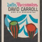 Latin Percussion - David Carroll And His Orchestra (cassette, album)