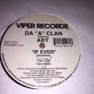"Da ""A"" Clan Featuring Aby - If Ever 12"" Freestyle Single Viper Records"