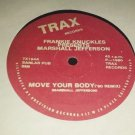 TRAX Frankie Knuckles Presents Marshall Jefferson - Move Your Body ('90 Remix)