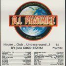 DJ Phatmike House Club Underground Just Good Beats Mixtape