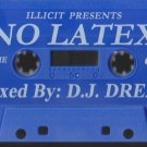 No Latex Mixed By DJ Dread R&B Mixtape