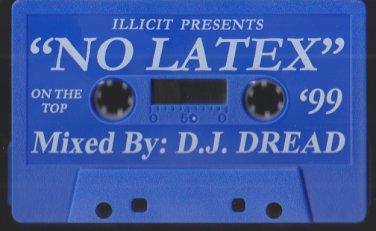 No Latex Mixed By DJ Dread R&B Mixtape