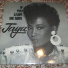 Jaya ‎– If You Leave Me Now