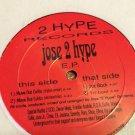 Jose 2 Hype – Jose 2 Hype E.P.