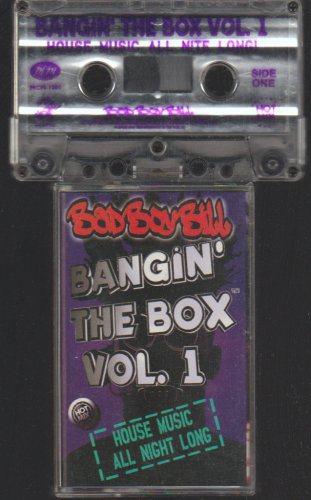 Banging The Box Volume 1 House Mix Bad Boy Bill