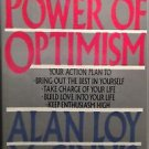 The Power of Optimism by Alan L. McGinnis HC DJ 1st/1st Signed by Author