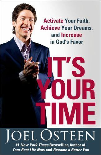 IT'S YOUR TIME a Christian paperback BOOK by Joel Osteen  GOD FAITH