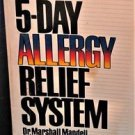 Dr. Mandell's 5-Day Allergy Relief System Paperback