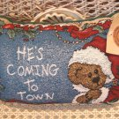 BOYDS BEARS HE'S COMING TO TOWN SANTA BEAR PILLOW  **NEW STORE STOCK**