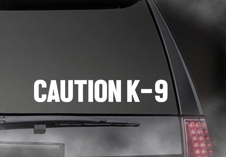 "Caution K-9 (Set of 2) decal Car/Truck/Window sticker  9"""