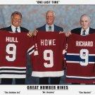 Three Great Nines: Maurice Richard, Gordie Howe & Bobby Hull