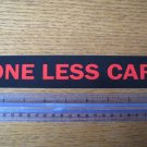 ONE LESS CAR RED Bike Frame Mountain Road DECAL STICKER