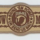"POW MIA - BRING 'EM HOME! OR SEND US BACK PATCH 4 1/4"" DESERT STYLE - IRON ON"