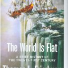 The World is Flat by Thomas L. Friedman - Hardcover FIRST EDITION Book