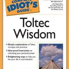 The Complete Idiot's Guide to Toltec Wisdom by Sheri A. Rosenthal - Paperback Book