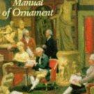 The Wordsworth Manual of Ornament : Historical Compendium of Decorative Art - Paperback