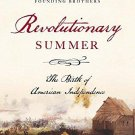 Revolutionary Summer by Joseph J. Ellis - Hardcover American History