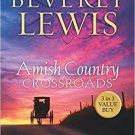 Amish Country Crossroads : Giant Softcover Omnibus Edition by Beverly Lewis USED