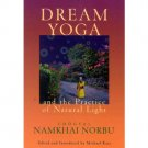 Dream Yoga and the Practice of Natural Light by Chogyal Namkhai Norbu - Paperback Nonfiction