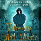 Tales of a Mad Mystic by John the Methodist - Paperback SIGNED by Author