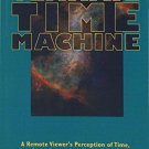 The Ultimate Time Machine : Remote Viewing the Future by Joseph McMoneagle - Paperback USED