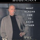 The Reckoning : What Blacks Owe to Each Other by Randall Robinson - Paperback