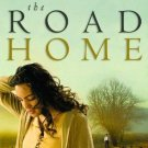 The Road Home by Tommy Tenney and Mark Andrew Olsen - Hardcover Fiction