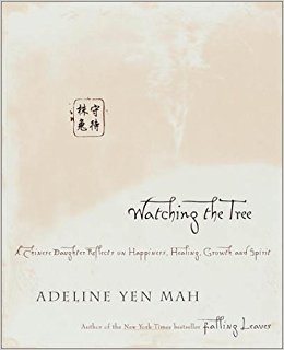 Watching the Tree by Adeline Yen Mah - Hardcover Nonfiction