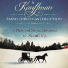 A Kauffman Amish Christmas Collection : 2 Novellas by Amy Clipston in Paperback