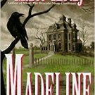 Madeline : After the Fall of the House of Usher by Marie Kiraly - Mass Market Paperback