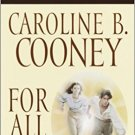 For All Time by Caroline B. Cooney - Mass Market Paperback