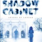 The Shadow Cabinet : Shades of London by Maureen Johnson - SIGNED Hardcover
